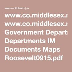 www.co.middlesex.nj.us Government Departments IM Documents Maps Roosevelt0915.pdf