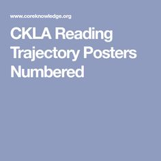 CKLA Reading Trajectory Posters Numbered