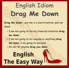 I will not let my friends ________. 1. pull me down 2. stop me 3. both http://english-the-easy-way.com/Idioms/Idioms_Page.html #EnglsihIdiom