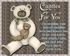 Send this gorgeous bear cuddle card to someone you love on Cuddle Day or any day! Free online Cuddles For You ecards on Cuddle Day Romantic Messages, Romantic Cards, Birthday Quotes, Birthday Wishes, Inmate Love, Cuddle Love, You Dont Love Me, You Are Special, Good Night Image