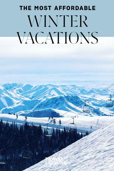 These are some of the most affordable winter vacations in the United States. Click for some budget-friendly travel ideas for this winter season. #Travel #WinterTravel #WinterGetaway #Honeymoon #CouplesVacation #FamilyVacation | Travel + Leisure