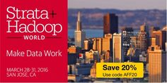 The O'Reilly Strata+Hadoop World conference is coming up quickly on March 28-31 in San Jose, CA...