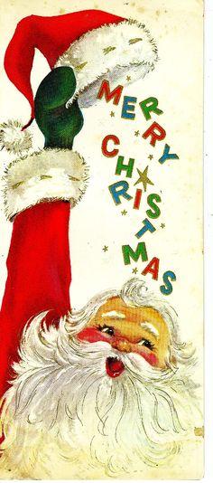 Vintage Christmas card - Santa - Merry Christmas under hat Vintage Christmas Images, Old Christmas, Old Fashioned Christmas, Retro Christmas, Vintage Holiday, Christmas Pictures, Christmas Greetings, Father Christmas, Christmas Mantles