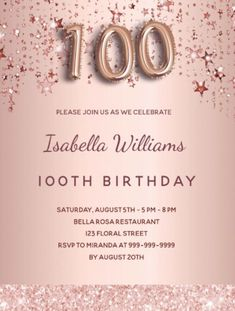 By Thunes Designs (thunesdesigns.com) A modern, stylish and glamorous invitation for a 100th birthday party. A faux rose gold metallic looking background with rose gold and pink dripping stars and a glitter band. The name is written with a modern dark rose gold colored hand lettered style script. Personalize and add your party details. Number 100 is written with a balloon style font, script. Rose Gold Pink, Rose Gold Color, Rose Gold Backgrounds, Birthday Roses, Birthday Party Celebration, Pink Stars, Postcard Size, Party Invitations, Hand Lettering