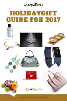 Every Moms Holiday Gift Guide for 2017