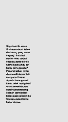 Quotes Deep Indonesia That Make You Think New Ideas Quotes Rindu, Text Quotes, People Quotes, Mood Quotes, Funny Quotes, Life Quotes, Qoutes, Cinta Quotes, Quotes Galau