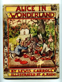 Lewis Carroll, A. Rado (Illus.). Cornelius. First Edition, 1944. A very unusual and scarce war-time Alice. 8 wonderful full page colour plates.