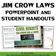Civil Rights - Jim Crow Laws - PowerPoint and Student Handouts - This 27 page/slide package includes 3 unique resources related to the Jim Crow Laws and the impact it had on the lives of people. This is an excellent resource for introducing students to the Civil Rights Movement and the role of the Jim Crow system.
