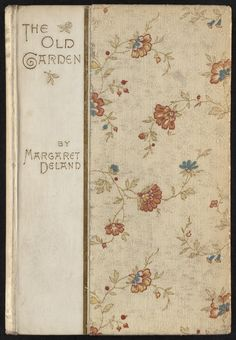 Sarah Wyman Whitman, 1886. Cream cloth and flowered cloth, gold stamped lettering. See more at https://www.digitalcommonwealth.org/search?f%5Bcollection_name_ssim%5D%5B%5D=Fine+and+Historic+Bookbindings+%28Collection+of+Distinction%29&f%5Binstitution_name_ssim%5D%5B%5D=Boston+Public+Library&q=Sarah+Wyman+Whitman
