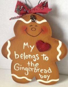 My Heart Belongs To The Gingerbread Boy Wood Hanging Gingerbread Christmas Decor, Gingerbread Village, Gingerbread Decorations, Gingerbread Ornaments, Christmas Candy, Gingerbread Man, Christmas Time, Christmas Decorations, Xmas