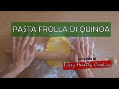 Pasta frolla di Quinoa. La ricetta Biscotti, Gluten Free, Cheese, Fruit, Easy, Recipes, Food, Muffin, Drink