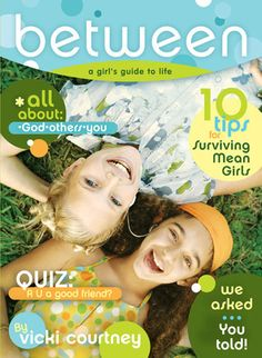 For K - BeTween: A Preteen Girl's Guide to Life
