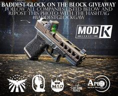 ONLY A FEW DAYS LEFT! BADDEST GLOCK ON THE BLOCK GIVEAWAY! To enter share this photo with the hashtag #BaddestGlockGiveaway and follow the companies below! The winner will be announced 4/28/17. One entry per person. #cerakoteMADness