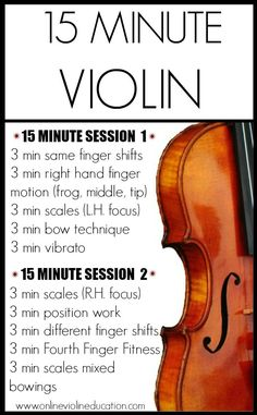 15 Minute Violin Tech Routine. 2 Sessions to be rotated on a daily basis or combine the 2 for one 30 minute session.