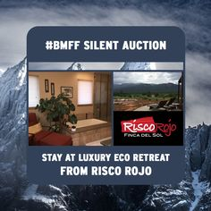 Risco Rojo has donated a stay at a Luxury Eco Retreat with breakfast for the #BMFF silent auction this Saturday!