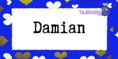 Conoce el significado del nombre Damian #NombresDeBebes #NombresParaBebes #nombresdebebe - http://www.tumaternidad.com/nombres-de-nino/damian/