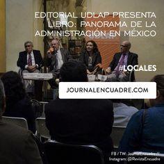 Revista Encuadre » Editorial UDLAP presenta libro: Panorama de la Administración…