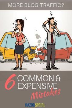 More Blog Traffic-6 Common and Expensive Mistakes #blog, #blogging, blogging, business, entrepreneur