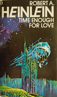 Time Enough for Love by Robert A. Heinlein (NEL:1979)
