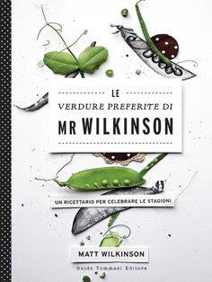 Le verdure preferite di Mr Wilkinson