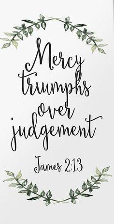 Mercy triumphs over judgement. James 2:13 #Scripture #art