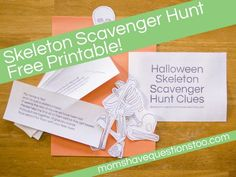 If I ever have to work with kids a little older....Skeleton Scavenger Hunt with printable clues.