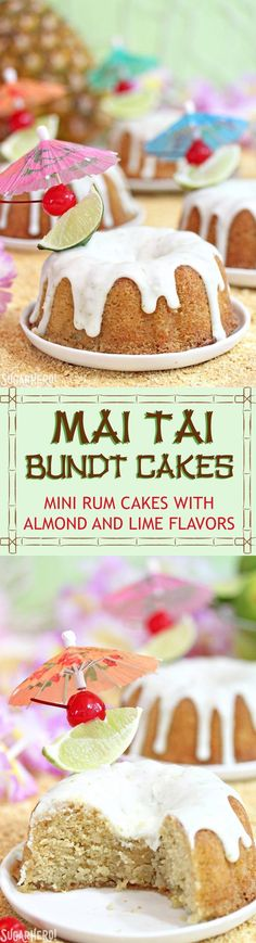 Mai Tai Bundt Cakes - mini rum cakes with tropical flavors! #sugarhero #rumcake #bundtcake #maitai