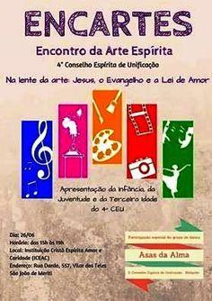 4ºCEU Convida para o ENCARTES - Encontro da Arte Espírita - São João de Meriti - RJ - http://www.agendaespiritabrasil.com.br/2016/06/24/4oceu-convida-para-o-encartes-encontro-da-arte-espirita-sao-joao-de-meriti-rj/