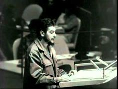 Che Guevara at UN 1964 (English subtitles). This is an edited speech cut up in three pieces from Ernesto Che Guevara's address to the General Assembly of the United Nations on December 11, 1964.