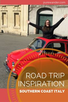 Drive through Italy | Amallfi Coast road trip Planning | Amalfi Coast Itinerary | driving with friends in Italy | Holidays in Southern Italy | Postiano, Ravello, Sorrento, Naples and Pompeii holidays