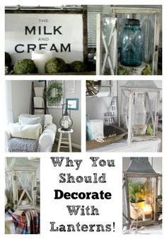 The Glam Farmhouse: Why You Should Decorate With Lanterns & 3 Ways HOW!!