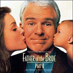 Father Of The Bride Part II by Alan Silvestri