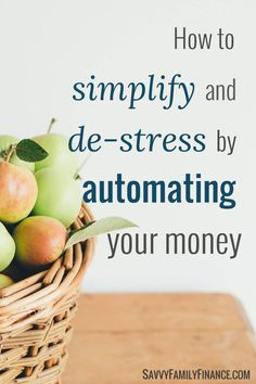 Find out how to automate your finances to simplify your life and help you save more money.