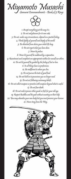 Samurai Commandments - Book of 5 Rings Miyamoto Musashi: Ronin Samurai, Samurai Swords, Martial Arts Quotes, Miyamoto Musashi, Ju Jitsu, Motivational Quotes, Inspirational Quotes, Warrior Quotes, Warrior Spirit