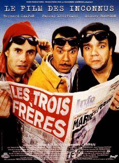 Les Trois Frères (Didier Bourdon Pascal Legitimus Bernard Campan).