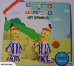 Bananas in Pyjamas - Fold out Book - On Holiday | Trade Me