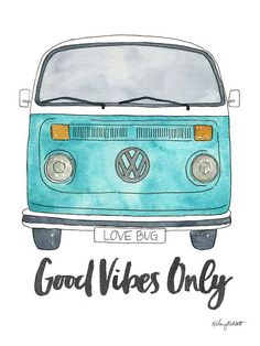 Watercolor Art Print 'Good Vibes Only' - Volkswagen Van Living / Office Decor and Wa . - Watercolor Art Print 'Good Vibes Only' – Volkswagen Van Living / Office Decor and Wall A - Painting Prints, Watercolor Paintings, Art Prints, Painting Walls, Watercolor Projects, Watercolor Print, Doodle Quotes, Doodle Art, Bus Art
