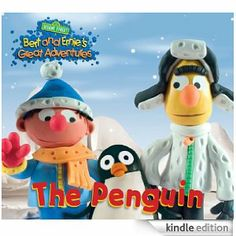 Sesame Street: Bert and Ernie's Great Adventures: The Penguin