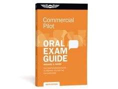ASA Oral Exam Guide:Commercial for sale Commercial Pilot, Exam Guide, Writing, Aviation, Being A Writer, Aircraft