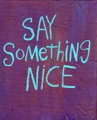 June 1  National Say Something Nice Day