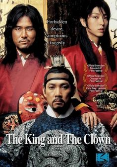 King and the Clown (2005) Two performing clowns, Jang-seng and Gol-gil, produce a satirical play mocking the country's ruler. While this makes them highly popular among the common people, it gets them into a world of trouble with the authorities.