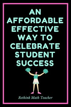 How to celebrate student success in a meaningful and effective way
