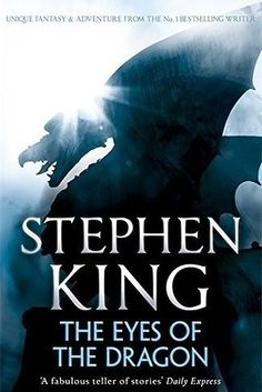 The Eyes Of The Dragon by Stephen King | 49 Underrated Books You Really Need To Read