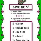 A classroom management strategy to get the attention of your students.  Teacher raises his/her hand and says Give me 5.  Students stop what they ...