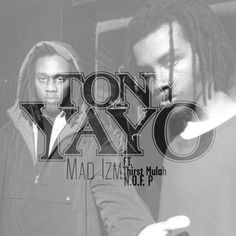 Tony Yayo ft. Thirst Mulah & N.O.F. P – Mad Izm
