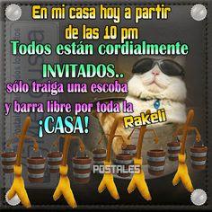 Postales Para Compartir.: EN MI CASA HOY A PARTIR DE LAS 10...