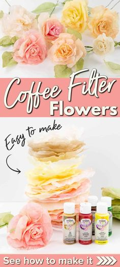 How To Make Coffee Filter Flowers #ad #diy #diyflowers