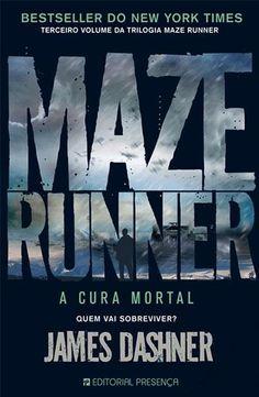 Maze Runner - A Cura Mortal- Livro 3 da Trilogia Maze Runner.