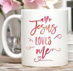 Jesus Loves Me Mug / Christian Mug / Christian Gift / 11 or 15 oz Mug  Jesus loves me. :-) This mug comes in both the standard 11 oz. size