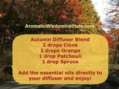 """""""Autumn"""" diffuser blend using Clove, Orange, Patchouli, and Spruce essential oils. Please """"LIKE"""" me on Facebook: https://www.facebook.com/EOAdventureswithBecky ~~ Need to purchase oils? You can find out more information at https://www.youngliving.com/signup/?sponsorid=2385830&enrollerid=2385830 ~~"""